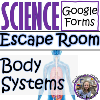 Body Systems Review Escape Room (Google Forms)