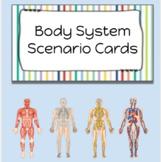 Body Systems Scenario Cards