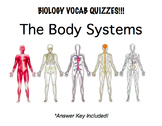 Body Systems Vocab Quizzes