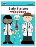 Human Body Systems WEBQUEST