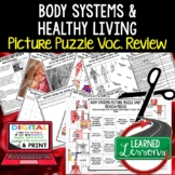 Body Systems and Healthy Living Picture Puzzle Study Guide