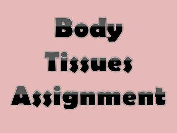 Body Tissues Assignmnet
