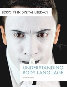 Body language - Lessons in Digital Literacy Series