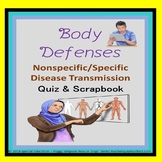 Body's Defenses - Nonspecific and Specific Special Education/ELL