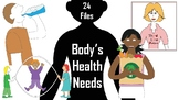 Body's Health Needs