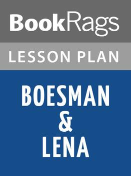 Boesman & Lena Lesson Plans