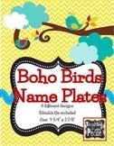 Boho Bird Theme Name Plates *editable*