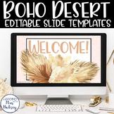 Boho Desert Google Slides Templates Distance Learning