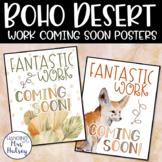 Boho Desert Work Coming Soon Posters