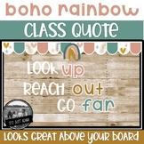 Classroom Quote Boho Rainbow Themed Bulletin Board Classro