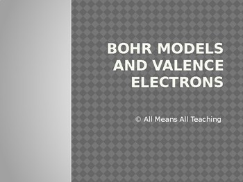 Bohr Models and Valence Electron Introduction