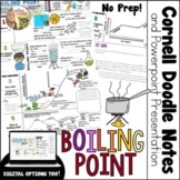 Boiling Point Cornell Doodle Notes and PowerPoint