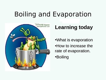 Boiling and Evaporation - Presentation