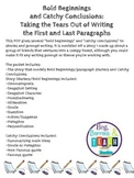 Bold Beginnings and Catchy Conclusions: How to Begin and End Writing