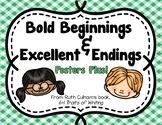 Bold Beginnings & Excellent Endings Posters Plus