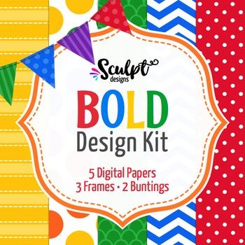 Bold Design Kit ~ Digital Papers, Frames & Buntings