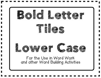 Bold Letter Tiles Lower Case