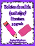 Exit Slips for Fictional Texts in Spanish / Boletos de salida