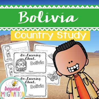 Bolivia Country Study   48 Pages for Differentiated Learni