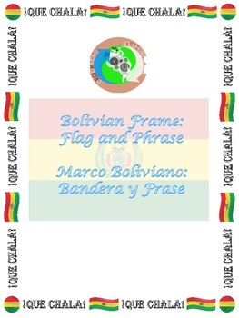 Bolivian Frame: Flag and Phrase QUE CHALA!