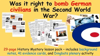 Bombing of Germany - 29-page lesson (notes, 41 piece evidence sort, plenary)