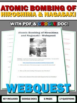Bombing of Hiroshima and Nagasaki - Webquest with Key (World War Two) WWII