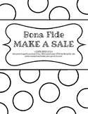 Bona Fide Make a Sale