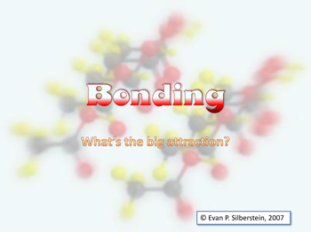 Bonding - What's the Big Attraction