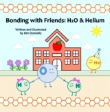 Bonding with Friends: H2O & Helium eBook (Two Rhyming Scie
