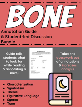 Bone: A Novel Annotation Guide and Student-led Discussion Bundle