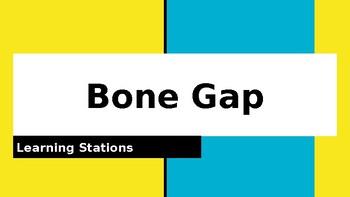 Bone Gap Learning Stations