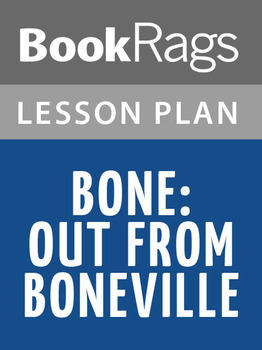 Teaching Bone: Out from Boneville