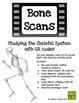 Bone Scans - Skeletal System Fun (w/ QR Codes!)