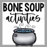 Bone Soup Activities