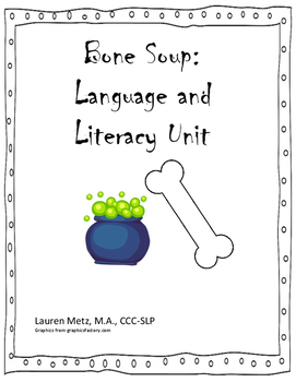 Bone Soup: Speech, Language, and Literacy Unit
