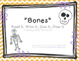 """Bones"" Read It, Write It, Glue It, Draw It"