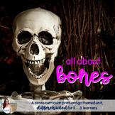 Bones & Skeletons NO PREP Fall / October Unit