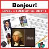 Bonjour! Comprehensible Input unit 1 for beginning French