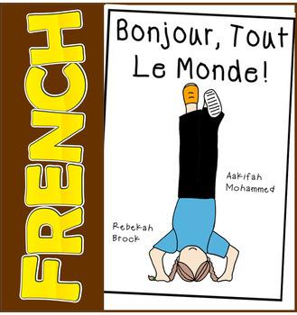 Bonjour Tout Le Monde! (sunnah learners -the reading basket)