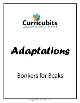 Bonkers for Beaks | Theme: Adaptations | Scripted Learning Activity