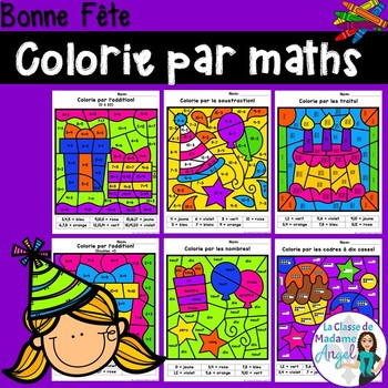 Bonne fête:  Birthday Themed Color by Code Math Activities in French