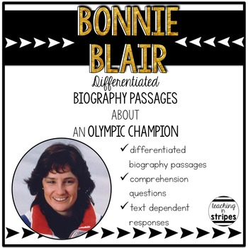 Bonnie Blair: Differentiated Biography Passages & Reading Comprehension