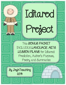 Bonus Iditarod Packet:  Language Arts Lesson Plans and Student Project