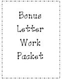 Bonus Letter Work Packet