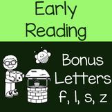 Bonus Letters f, l, s and z