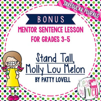 Bonus Mentor Sentence Lesson: Stand Tall, Molly Lou Melon