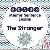 Bonus Mentor Sentence Lesson: The Stranger