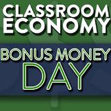 Bonus Money Day - How To Set Up A Class Economy Pt 8
