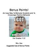 Bonus Points Incentive