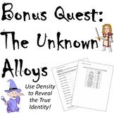 The Unknown Alloys- Bonus Quest